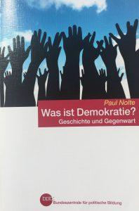 """Buchtitel """"Was ist Demokratie?"""" von Paul Nolte"""